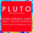 Pluto - Live at the Sawmill (New date announced) image