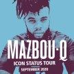 Mazbou Q Icon Status Tour 2020 image