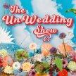 THE UN-WEDDING SHOW image