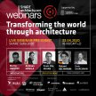 Live Webinar: #04Transforming the World Through Architecture image