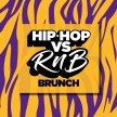 Hip-Hop vs RnB Brunch image