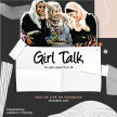 Girl Talk - Register here if you wish to be part of this and future Girl Talk events image