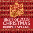 Cherry Comedy at Whelan's Best of 2019 Christmas Bumper Special image
