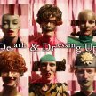 Robyn & Margaret present: Death and Dressing Up image