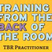 "Trainer Certification Course (TCC): How to Present the ""Training from the BACK of the Room"" (TBR) Practitioner Class image"