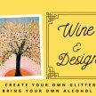 Wine & Design: Abstract Glitter Painting (BYOB - Drink & Draw) image
