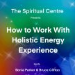 How to Work With Holistic Energy image