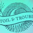Toil & Trouble: Towards a responsible witchcraft. image