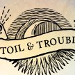 Toil and Trouble: Witchcraft for the Apocalypse (and beyond!) image