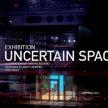 UNCERTAIN SPACES image