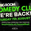 The Big Room Comedy Club (August) image