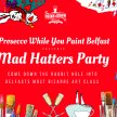 Prosecco While You Paint Belfast: The Mad Hatters Party image
