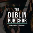 Dublin Pub Choir: Bob Marley One Love image