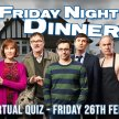 The Friday Night Dinner Live Virtual Quiz image