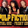 Pulp Fiction Live Virtual Quiz image