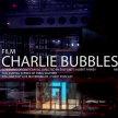 CHARLIE BUBBLES image