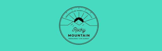 Rocky Mountain Preschool Gymnastics Summit Presented by Happy Gymnastics