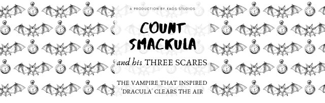 Count Smackula and his Three Scares