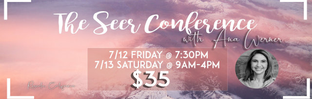 The Seer Conference with Ana Werner