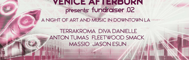 Venice Afterburn fundraiser 02: Downtown edition