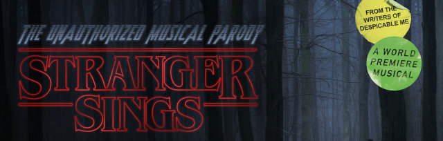 Stranger Sings - the unauthorized musical parody