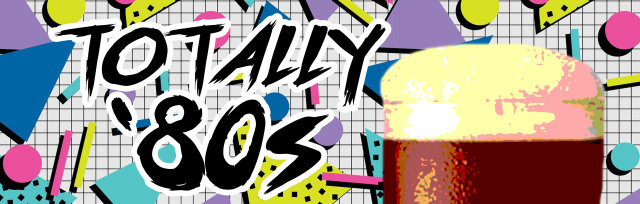 Bakersfield's Totally '80s Pub Crawl