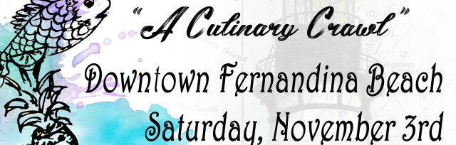 "The 33rd Annual Taste of Amelia - ""A Culinary Crawl"""