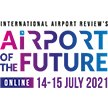 Airport of the Future by International Airport Review 14 – 15 July 2021 (UK) image
