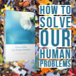 Truro Branch How to Solve Our Human Problems image