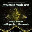Mountain Magic Tour-  The Woods Final Event! image