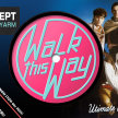 Walk This Way - The Ultimate 80s Party! image