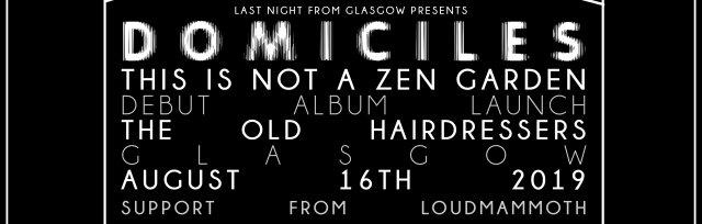 Domiciles - This Is Not A Zen Garden Album Launch