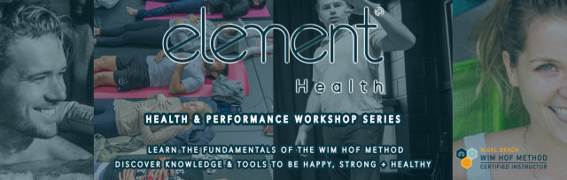 T A U R A N G A (DECEMBER 14TH): Health + Performance Workshop / Wim Hof Method Fundamentals with Element Health