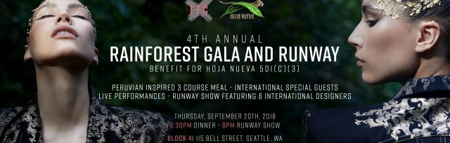 RAINFOREST GALA AND RUNWAY SHOW WITH FASHION FOR CONSERVATION AND HOJA NUEVA