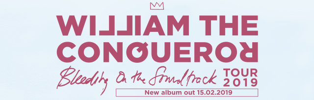 """William the Conqueror - """"Bleeding on the Soundtrack"""" national tour."""