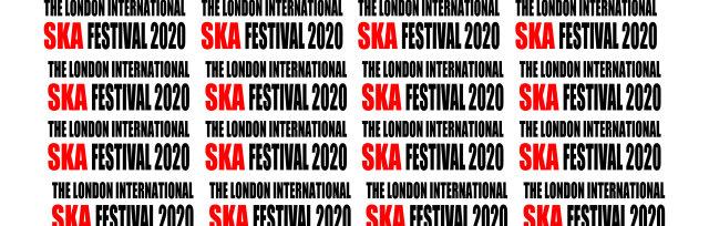 The London Intl Ska Festival 2020