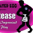 Scriptease: Long Form Improv by Fabricated Egg image