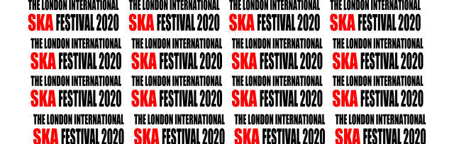The London Intl Ska Festival 2020