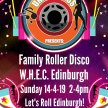 Family Roller Disco, W.H.E.C Edinburgh image
