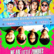 WE ARE LITTLE ZOMBIES (New Indie!) ... in the woods! -(8:55 Show/8:20 Gate)Haunted Forest (sit-in screening) image
