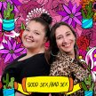 The Good Sex Bad Sex Podcast hosted by Miranda Kane and Bibi Lynch image