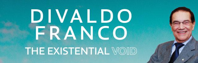 Divaldo Franco - The Existential Void