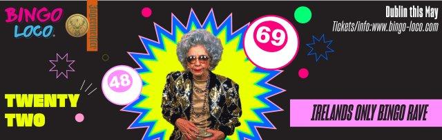 Buy tickets for Bingo Loco Dublin - Friday 31st May at Twenty