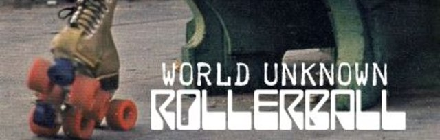 World Unknown RollerBall Sunday Service 6th June