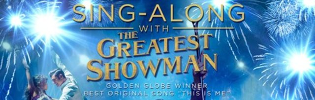 Sing-along Greatest Showman