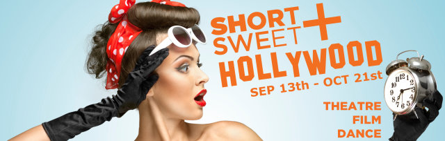 Short+Sweet Hollywood - Sunday SEPTEMBER 23, 2018