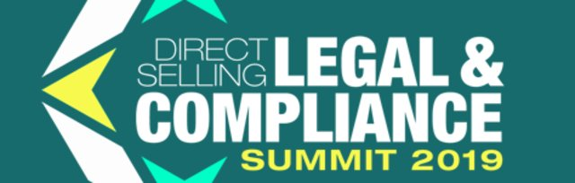 2019 DIRECT SELLING LEGAL & COMPLIANCE SUMMIT