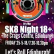Its My SK8 Night Adult 18+ Roller Disco, The Crags Centre, Edinburgh image