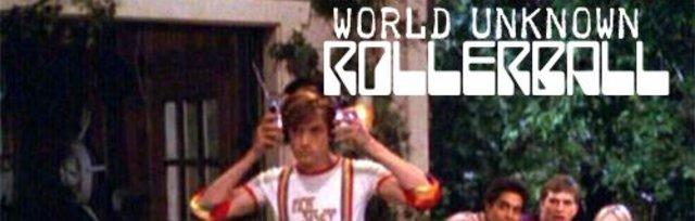 World Unknown RollerBall Sunday Service 13 June