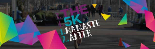 Namaste After the 5K™ (2019 LEAP OF FAITH 5K, CYCLING, YOGA, & MEDITATION)